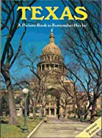 Texas: A Picture Book To Remember Her By