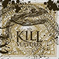 Vultures by To Kill