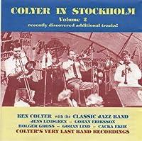 Colyer in Stockholm Volume 2