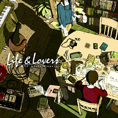 Life&Lovers/蝶々P meets Singers