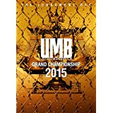 ULTIMATE MC BATTLE GRAND CHAMPIONSHIP 2015 -THE JUDGEMENT DAY-