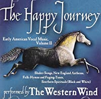 Happy Journey: Early American Vocal Music