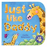Just Like Daddy (Touch-And-Match Fun Books)