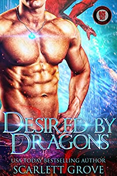 Desired By Dragons (Dragon Shifter Mega Bundle) by [Grove, Scarlett]