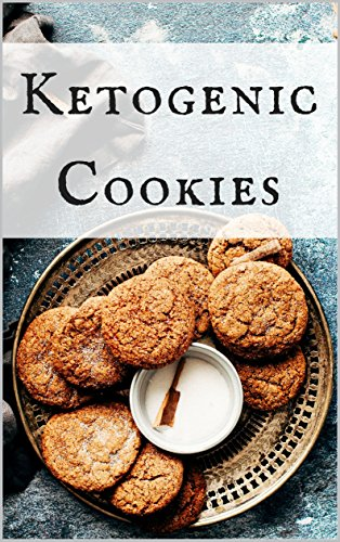 Ketogenic Cookies: Healthy and Delicious Ketogenic...