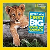 National Geographic Little Kids First Big Book of Animals (National Geographic Little Kids First Big Books) by Catherine D. Hughes(2010-10-12) 画像