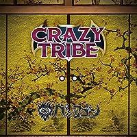 CRAZY TRIBE (TYPE B)