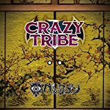 CRAZY TRIBE (TYPE B)
