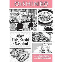 Oishinbo: Fish, Sushi and Sashimi, Vol. 4: A la Carte