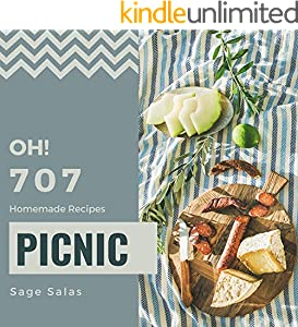 Oh! 707 Homemade Picnic Recipes: An Inspiring Homemade Picnic Cookbook for You (English Edition)