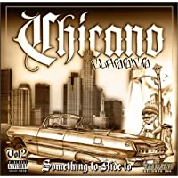 Chicano Classics Vol.2 ~Something to Ride to~