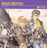 ドラマCD BAD BOYS!