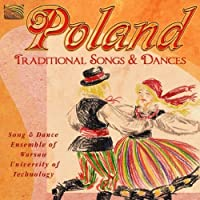 Poland: Traditional Songs And Dances by Song And Dance Ensemble Of Warsaw University Of Technology (2010-06-29)
