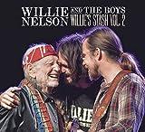 Willie & The Boys: Willie's Stash Vol 2