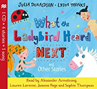 What the Ladybird Heard Next and Other Stories CD