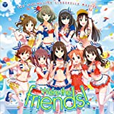 THE IDOLM@STER CINDERELLA MASTER We're the friends!