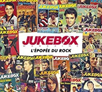 Jukebox Magazine L'epopee Du Rock