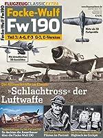 Flugzeug Classic Extra. Focke-Wulf Fw 190 Teil 3