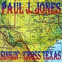 Singin' 'cross Texas