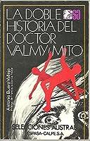 La Doble Historia Del Doctor Valmy/Mito