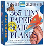 365 Tiny Paper Airplanes 2008 Calendar (Page-A-Day Calendars)