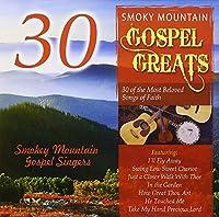 30 Smoky Mountain Gospel Greats