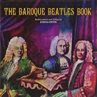 Baroque Beatles Book by Joshua Rifkin (2009-07-14)