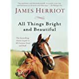 All Things Bright and Beautiful: The Warm and Joyful Memoirs of the World's Most Beloved Animal Doctor: 2