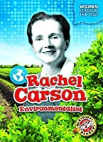 Rachel Carson: Environmentalist (Women Leading the Way: Blastoff! Readers, Level 2)