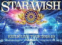 """【早期購入特典あり】 EXILE LIVE TOUR 2018-2019 """"STAR OF WISH""""(Blu-ray Disc3枚組)(オリジナルB2ポスター付き)"""