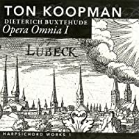 Buxtehude: Opera Omnia I - Harpsichord Works, Vol. 1 by Koopman. Ton: hpsd.......... (2006-10-10)