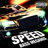 ULTRA SPEED -BASS MEGAMIX-