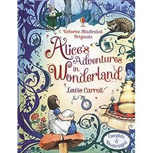 Usborne Illustrated Originals: Alice in Wonderland