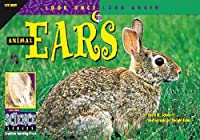 Animal Ears (Look Once, Look Again Science Series)