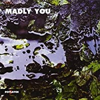 Madly You