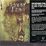 Kissaway Trail 画像