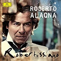 Robertissimo by Roberto Alagna (2013-10-15)