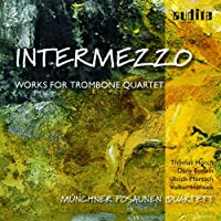 Intermezzo: Music for Trombone Quartet