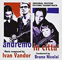 Andremo in Citta' by Ivan Vandor