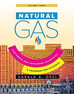 Natural Gas: Consumers and Consuming Industry by [Osel, Harald]
