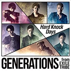 Hard Knock Days♪GENERATIONS from EXILE TRIBEのCDジャケット
