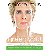 The Essential Green You: Easy Ways to Detox Your Diet, Your Body, and Your Life (Green This! Book 3)