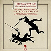 Tremontaine: The Dagger and the Sword (Episode 5)