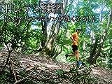 トレラン練習【トレイルでマラソンが強くなる!】