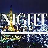 LIFE-NIGHT-