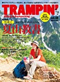TRAMPIN'(トランピン) vol.18—Hiking & Backpacking (CHIKYU-MARU MOOK)