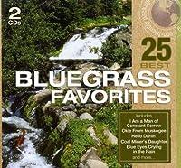 25 Best: Bluegrass Favorites (Spkg)