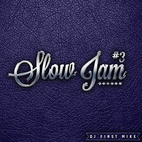 Slow Jam, Vol. 3 [Explicit]