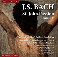 Bach: St.John Passion Highlights - The Choir of King´s College, Cambridge