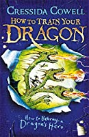 How to Train Your Dragon: How to Betray a Dragon's Hero: Book 11